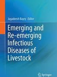 Emerging and Re-Emerging Infectious Diseases of Livestock 2017