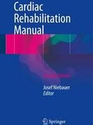 Cardiac Rehabilitation Manual 2017