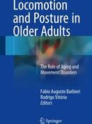 Locomotion and Posture in Older Adults 2017