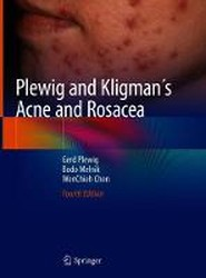 Plewig and Kligman's Acne and Rosacea 2018