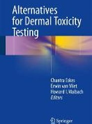 Alternatives for Dermal Toxicity Testing 2017