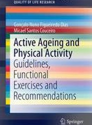 Active Ageing and Physical Activity 2017
