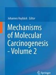 Mechanisms of Molecular Carcinogenesis: Volume 2