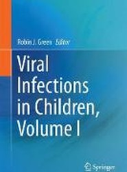 Viral Infections in Children: Volume I