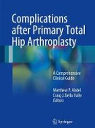 Complications After Primary Total Hip Arthroplasty 2017