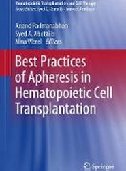 Best Practices of Apheresis in Hematopoietic Cell Transplantation