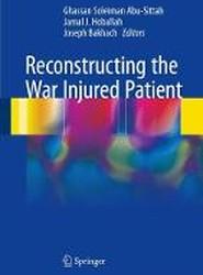 Reconstructing the War Injured Patient