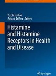 Histamine and Histamine Receptors in Health and Disease 2017