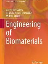 Engineering of Biomaterials 2017