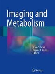 Imaging and Metabolism