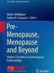 Pre-Menopause, Menopause and Beyond
