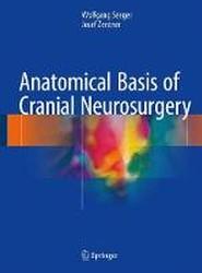 Anatomical Basis of Cranial Neurosurgery