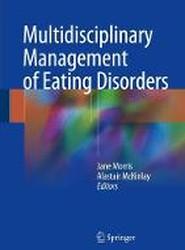 Multidisciplinary Management of Eating Disorders