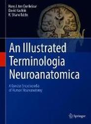 An Illustrated Terminologia Neuroanatomica