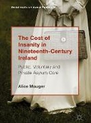 The Cost of Insanity in Nineteenth-Century Ireland