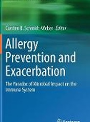 Allergy Prevention and Exacerbation: The Paradox of Microbial Impact on the Immune System