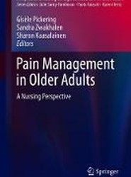 Pain Management in Older Adults: A Nursing Perspective