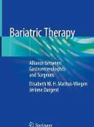 Bariatric Therapy: Alliance between Gastroenterologists and Surgeons