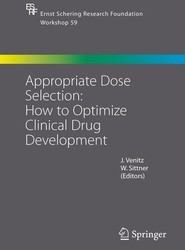 Appropriate Dose Selection - How to Optimize Clinical Drug Development