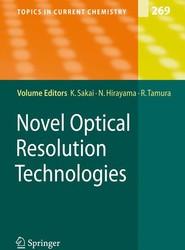 Novel Optical Resolution Technologies
