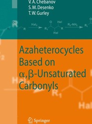 Azaheterocycles Based on a,ß-Unsaturated Carbonyls