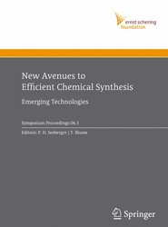 New Avenues to Efficient Chemical Synthesis