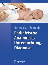 Pädiatrische Anamnese, Untersuchung, Diagnose