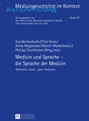 Medizin und Sprache - Die Sprache der Medizin