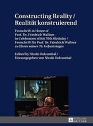 Constructing Reality / Realitaet Konstruierend