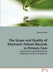 The Scope and Quality of Electronic Patient Records in Primary Care