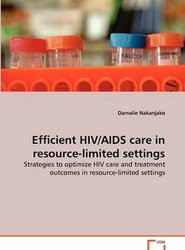 Efficient HIV/AIDS Care in Resource-limited Settings