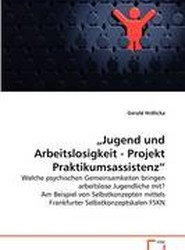 Jugend Und Arbeitslosigkeit - Projekt Praktikumsassistenz