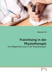 Franchising in Der Physiotherapie
