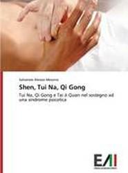 Shen, Tui Na, Qi Gong