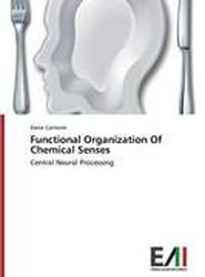 Functional Organization of Chemical Senses
