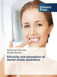 Ethnicity and Perception of Dental Shade Aesthetics