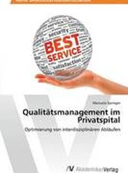 Qualitatsmanagement Im Privatspital