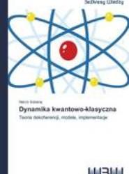 Dynamika Kwantowo-Klasyczna