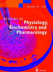 Reviews of Physiology, Biochemistry and Pharmacology 151