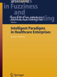 Intelligent Paradigms for Healthcare Enterprises