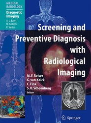 Screening and Preventive Diagnosis with Radiological Imaging