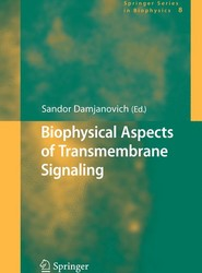 Biophysical Aspects of Transmembrane Signaling