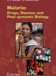 Malaria: Drugs, Disease and Post-genomic Biology