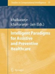 Intelligent Paradigms for Assistive and Preventive Healthcare