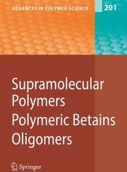 Supramolecular Polymers/Polymeric Betains/Oligomers