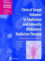 Clinical Target Volumes in Conformal and Intensity Modulated Radiation Therapy