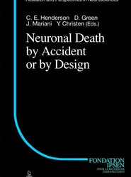 Neuronal Death by Accident or by Design