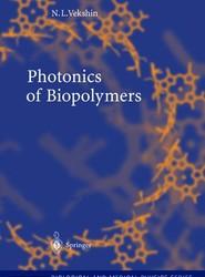 Photonics of Biopolymers