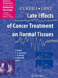 CURED I - LENT Late Effects of Cancer Treatment on Normal Tissues