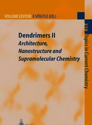 Dendrimers II
